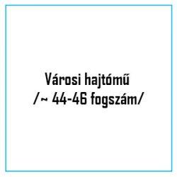 Városi hajtómű /~ 44-46 fogszám/