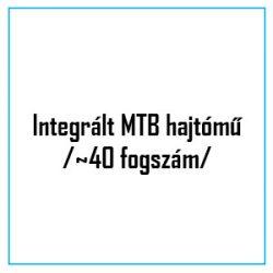 Integrált MTB hajtómű                                               /~40 fogszám/